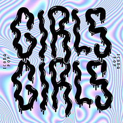 Girls Girls (Single) - Icona Pop