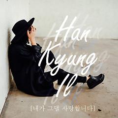 I Love You (Single) - Han Kyung Il