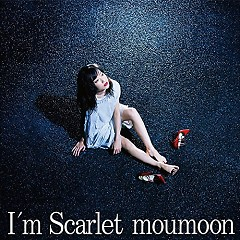 I'm Scarlet - moumoon