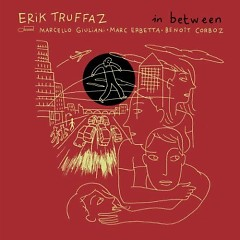 In Between - Erik Truffaz
