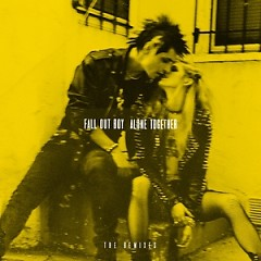 Alone Together (The Remixes) - Single