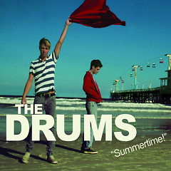 Summertime - The Drums