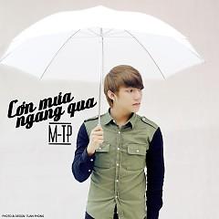 Cơn Mưa Ngang Qua (Single) - Sơn Tùng M-TP