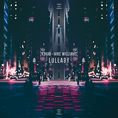Lullaby (Single) - R3hab, Mike Williams