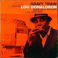 Gravy Train - Lou Donaldson