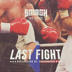 LAST FIGHT (Single)