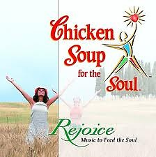 Chicken Soup For The Soul - Rejoice