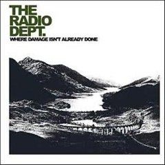 Where Damage Isn't Already Done (Singles) - The Radio Dept