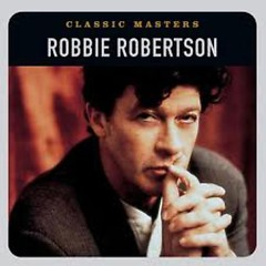 Classic Masters - Robbie Robertson
