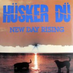 New Day Rising - Hüsker Dü