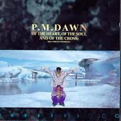 Of The Heart, Of The Soul and Of The Cross - The Utopian Experience - P.M. Dawn