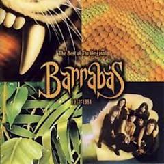 The Best Of The Original Barrabas (1971-1984) (CD1)