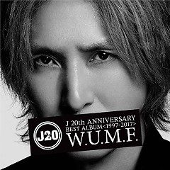 J 20th Anniversary BEST ALBUM (1997-2017) W.U.M.F. CD1 - J