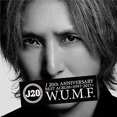 J 20th Anniversary BEST ALBUM (1997-2017) W.U.M.F. CD1 - J