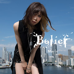 Belief - May'n