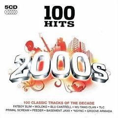 100 Hits 2000s (CD6)
