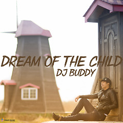 Dream Of The Child (Single)