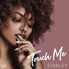 Touch Me (Single) - Starley