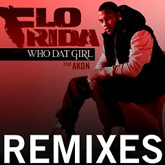 Who Dat Girl (Remix)
