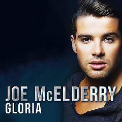Gloria (Single) - Joe McElderry