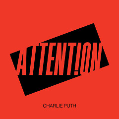 Attention (Single) - Charlie Puth