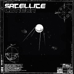 Satellite (Single) - Tu Neon, Siggie Feb