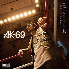 Locker Room -Go Hard or Go Home- - AK-69