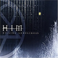 Killing Loneliness - H.I.M