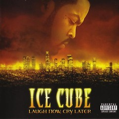 Laugh Now, Cry Later (CD2)