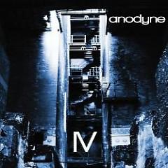 IV - Anodyne