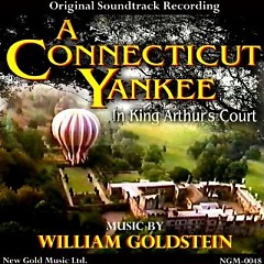 A Connecticut Yankee In King Arthur's Court OST - William Goldstein