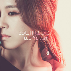Beautiful Lady - Lee Ye Jun