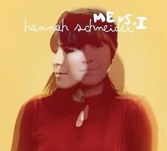 Me Vs I - Hannah Schneider