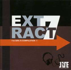 I've GIRL'S COMPILATION 7 - EXTRACT CD1