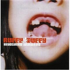 Ruffy Tuffy - Kiyoshiro Imawano