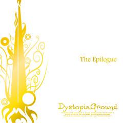 The Epilogue  - DystopiaGround
