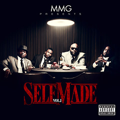 MMG Presents - Self Made, Vol. 1