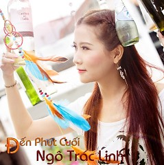 Album Đến Phút Cuối (Single) - Ngô Trác Linh