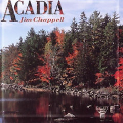 Acadia - Jim Chappell