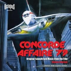 Concorde Affaire'79 OST (P.1) - Stelvio Cipriani