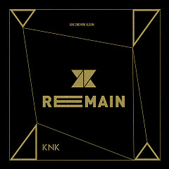 Remain (Mini Album) - KNK