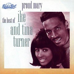 Proud Mary (CD1) - Ike & Tina Turner