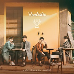 Realistic (1st Mini Album) - B.HEART
