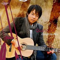 Album Đập Vỡ Cây Đàn - Quang Lê