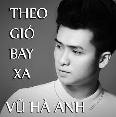 Theo Gió Bay Xa - Hà Anh