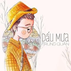 Dấu Mưa (Single) - Trung Quân Idol