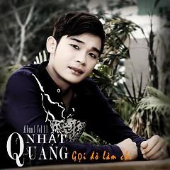 Album Gọi Đò Làm Chi - Nhật Quang