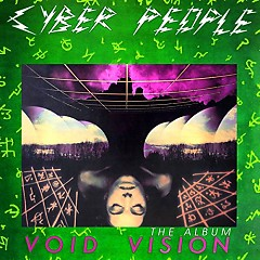 Void Vision The Album - Cyber People