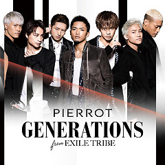 PIERROT - GENERATIONS from EXILE TRIBE