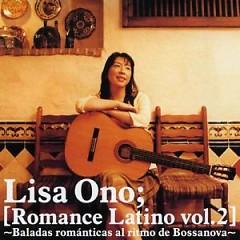 Romance Latino Vol.2 ~Baladas Romanticas al Ritmo de Bossanova~